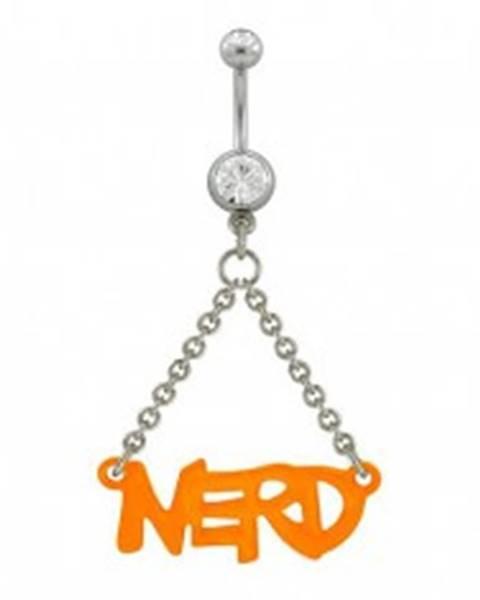 Piercing do pupku oranžový nápis NERD