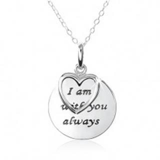 """Strieborný náhrdelník 925, srdce, známka s nápisom """"I am with you always"""""""